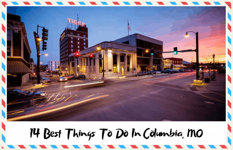 The Best Things to Do in Columbia, MO