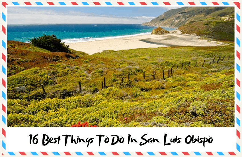 The Best Things To Do In San Luis Obispo
