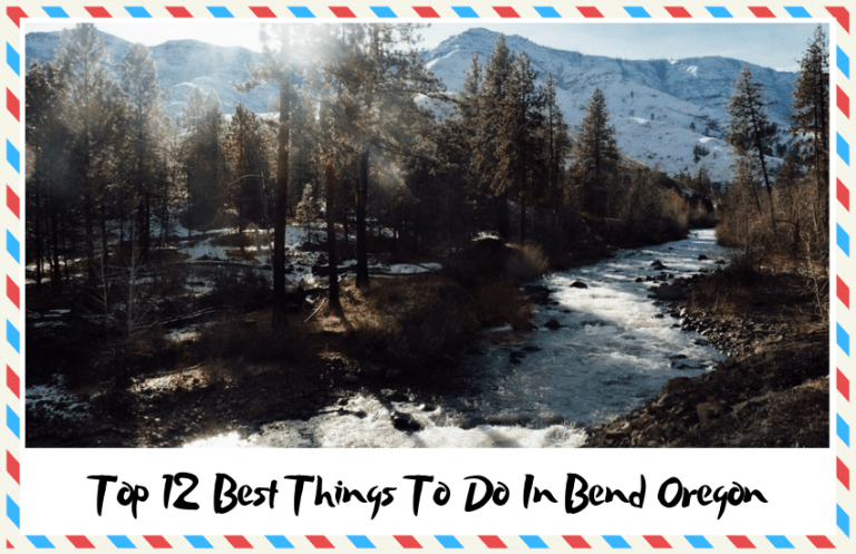 Top 12 Best Things to Do in Bend Oregon That Might Surprise You
