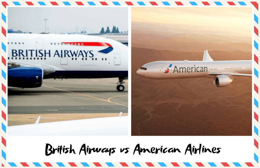 British Airways vs American Airlines – Which Airline is Best?