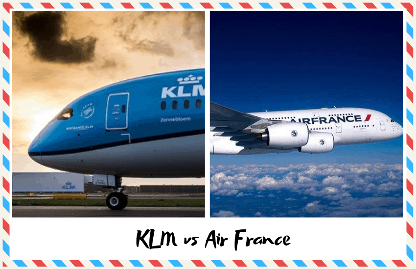 KLM vs Air France – Which is Best?