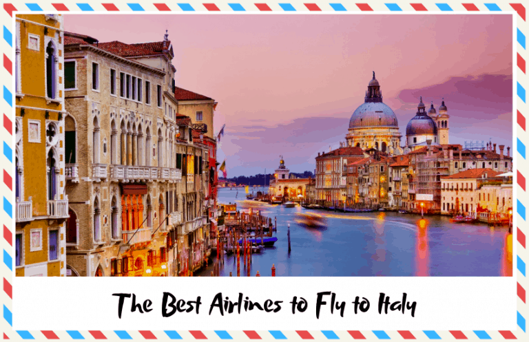 The Best Airlines to Fly to Italy According to Travelers!
