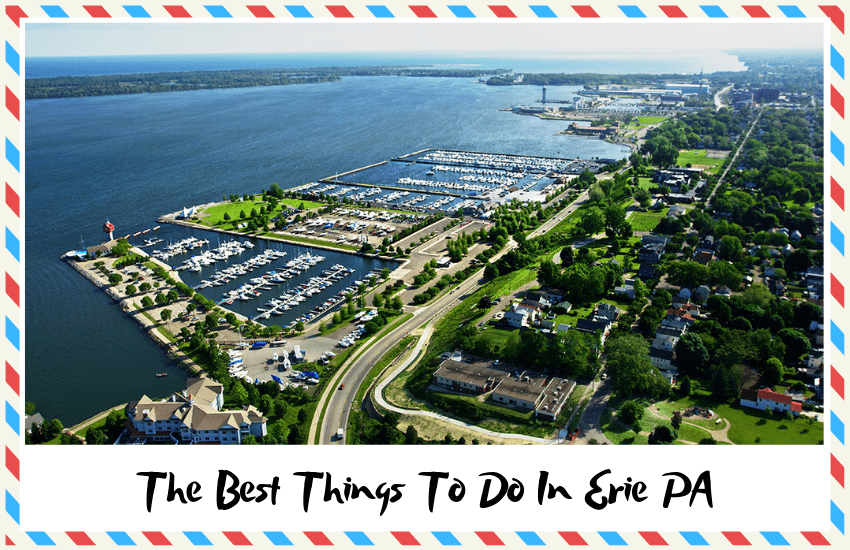 The Best Things To Do In Erie PA