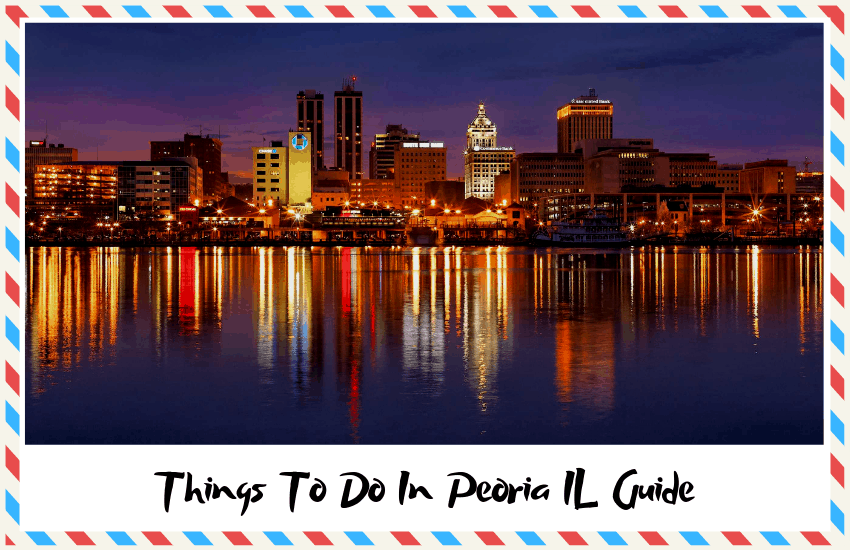 The Best Things to do in Peoria, IL – Family Attractions for Everyone!