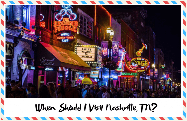 When Should I Visit Nashville, TN?