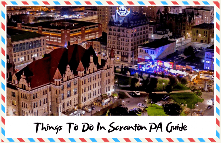 Things To Do In Scranton, PA: A Complete Guide!