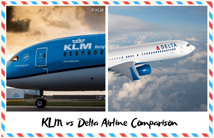 KLM vs Delta – Which is the Best Airline?
