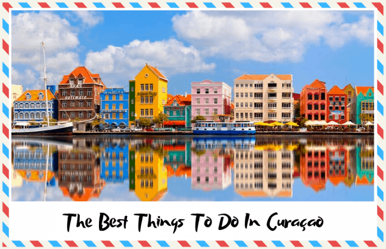 The Best Things To Do In Curaçao: Don't Miss Out!