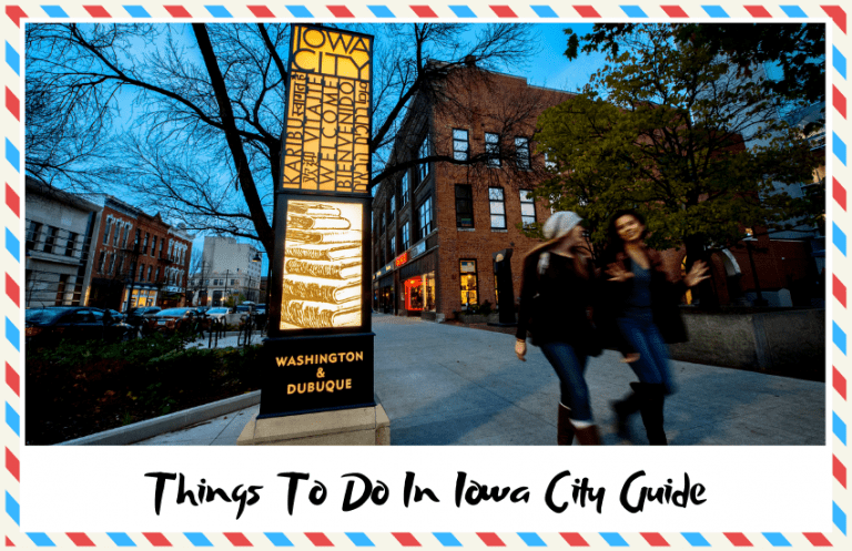 The Top Things to do in Iowa City – Complete Travel Guide!