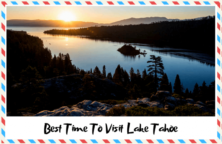 The Best Time To Visit Lake Tahoe – Find the Best Season!