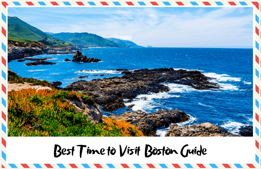 The Best Time to Visit Boston – A Full Guide for Your Trip!