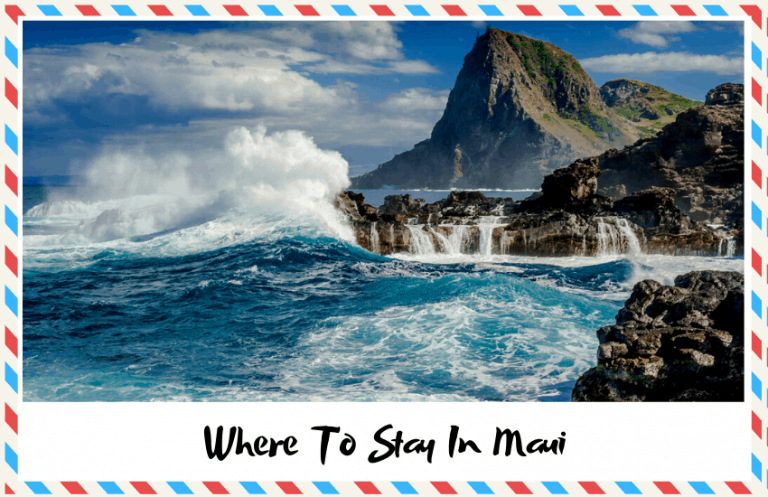 Where to Stay in Maui: Ideas For Places To Stay In Maui!