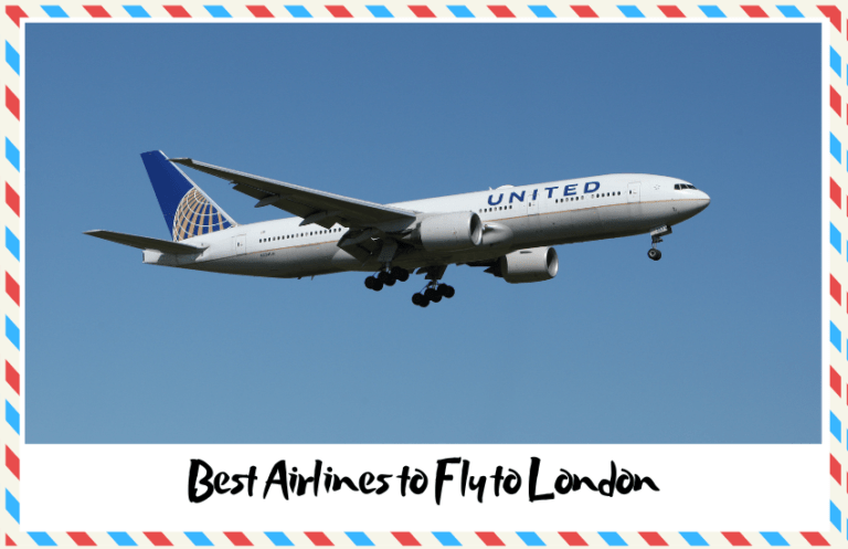 Read more about the article Best Airlines to Fly to London That Are Worth Choosing