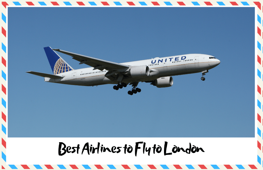 Best Airlines to Fly to London That Are Worth Choosing